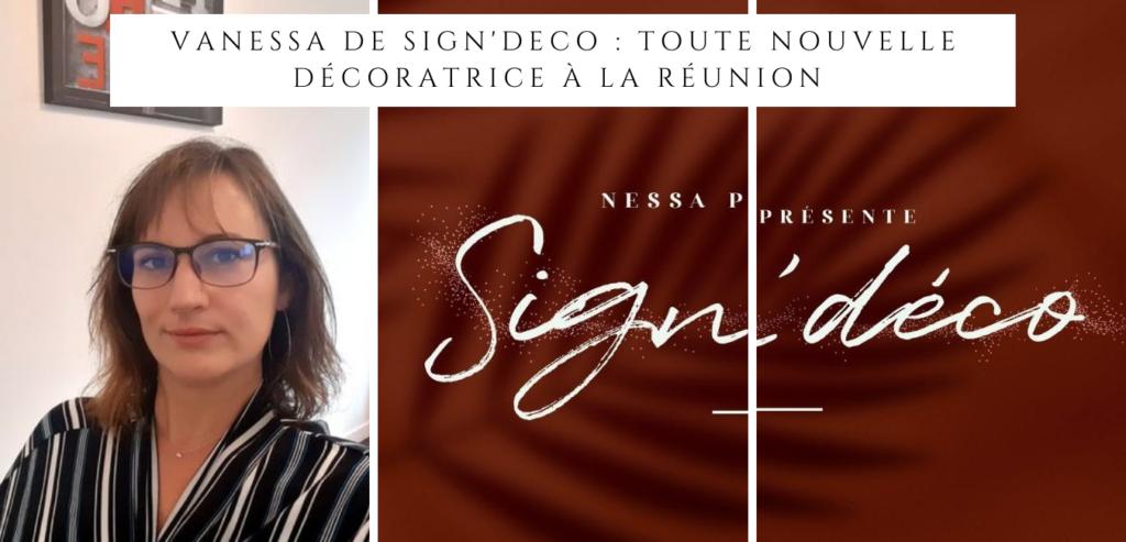 Vanessa de Sign'Deco, la nouvelle décoratrice de l'ile de La Réunion