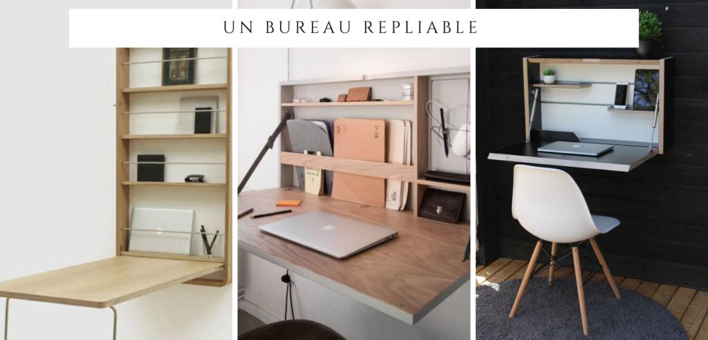 Un bureau invisible : solution 1 un bureau repliable