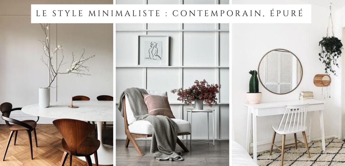 Le style minimaliste, épuré et moderne