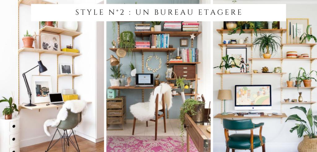Style n°2 : un bureau étagère