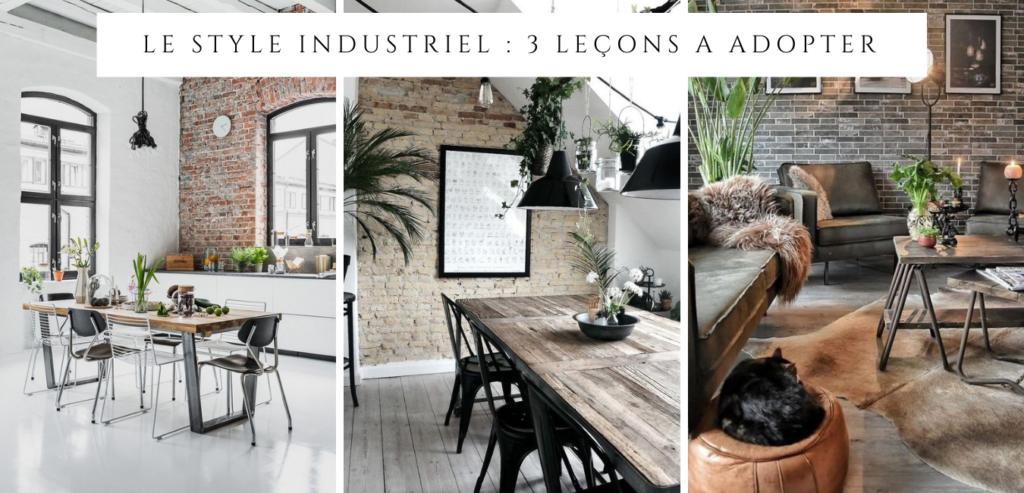 Le style industriel en 3 leçons